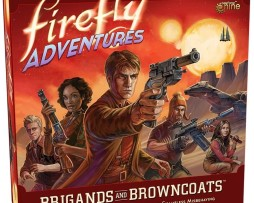 Firefly Adventures Brigands and Browncoats 1