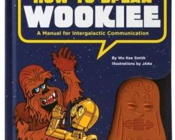 How to Speak Wookiee 1