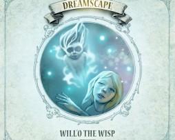Dreamscape – Will'O the Wisp