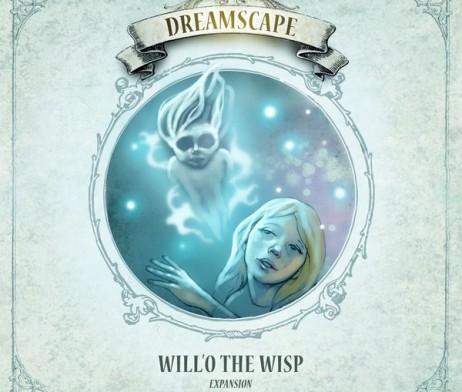 Dreamscape - Will'O the Wisp 1